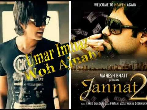 Video Woh Ajnabi ( Umar Imtiaz ) Jannat 2 (2012) download in MP3, 3GP, MP4, WEBM, AVI, FLV January 2017