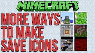 Minecraft: More Ways To Make Cool Save Icons Tutorial