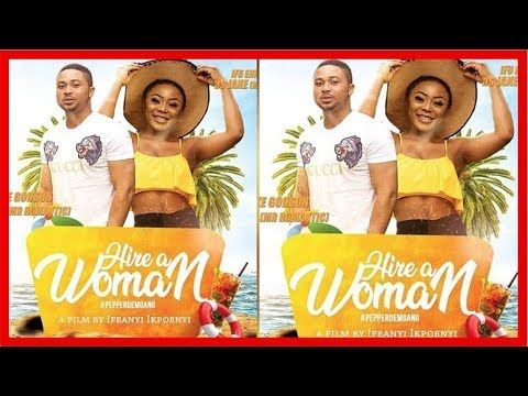 HIRE A WOMAN | CHINNYLOVE EZE | NIGERIAN MOVIE REVIEW