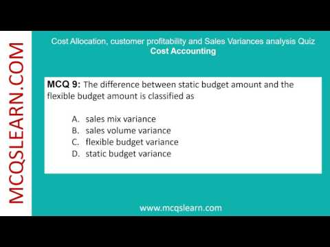 Cost Allocation, Customer Profitability and Sales Variance Analysis Quiz - MCQsLearn Free Videos