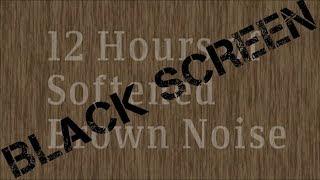 Video 12 Hour Brown Noise   *Black Screen Version* MP3, 3GP, MP4, WEBM, AVI, FLV Juli 2019