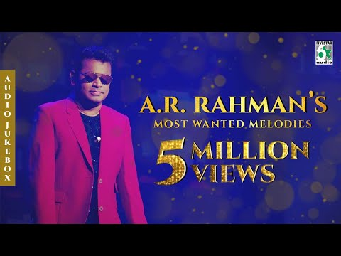 A R Rahman's Most Wanted Melodies   Audio Jukebox