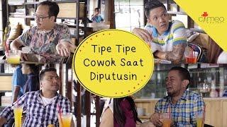 Video Tipe-Tipe Cowok Saat Diputusin - INSTAWA #2 MP3, 3GP, MP4, WEBM, AVI, FLV November 2018