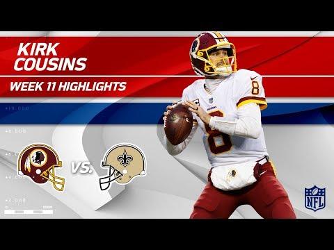 Kirk Cousins' Crazy Game w/ 322 Yards & 3 TDs! | Redskins vs. Saints | Wk 11 Player HLs
