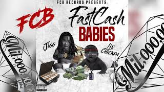Video Lil Chicken & Jigg - Fast Cash Babies [Prod. Melo & Richy Slims] MP3, 3GP, MP4, WEBM, AVI, FLV Agustus 2019