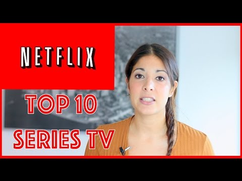 Series de TV en Netflix   Top Ten