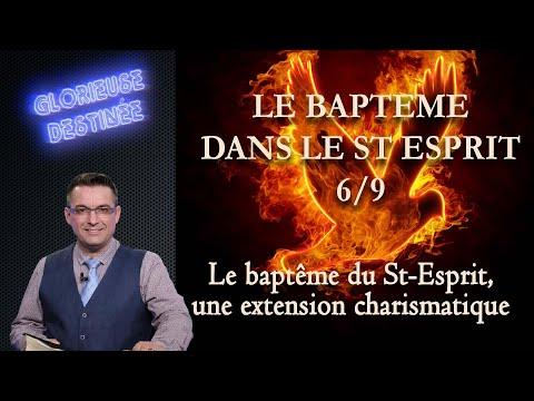 Franck ALEXANDRE - Glorieuse Destinée : Le baptême du Saint Esprit : une extension charismatique