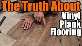 The Truth About Vinyl Plank Flooring 1 | THE HANDYMAN |