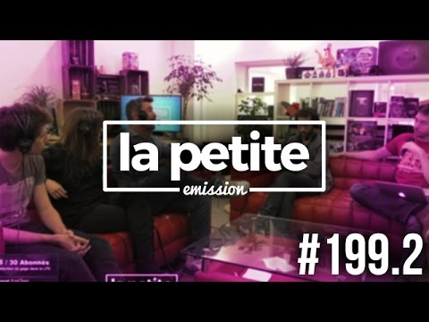 Invité : Manuel Ferrara - La Petite Emission #199.2 (видео)