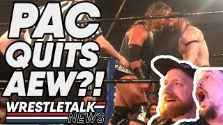 PAC QUITS AEW All Elite Wrestling?! - LIVE REACTION! | WrestleTalk News May 2019