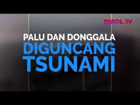 Palu Dan Donggala Diguncang Tsunami