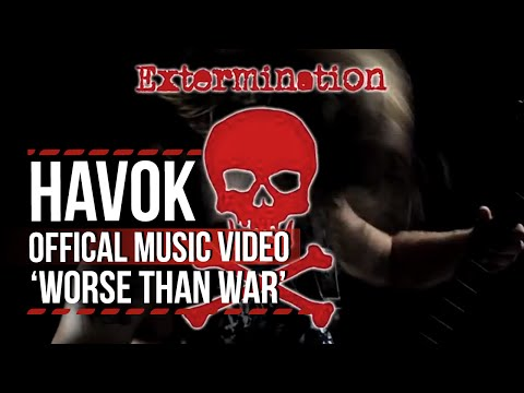 Worse - Check out Havok's new video for 'Worse Than War'. More here: http://loudwire.com.
