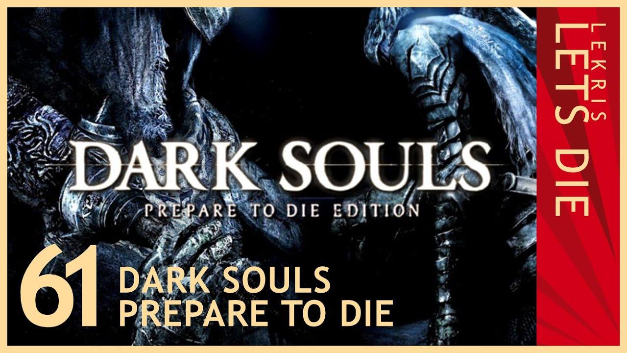 Let's Die - Dark Souls #61 - Komische Verbindungen