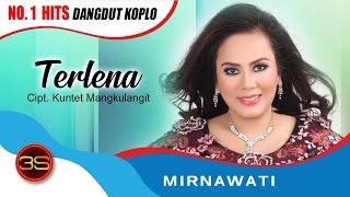 Mirnawati - Terlena ( Official Music Video )