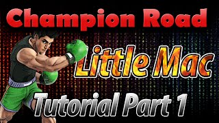 Little Mac Combo Tutorial with Perfect Pivot,Footstools and More!