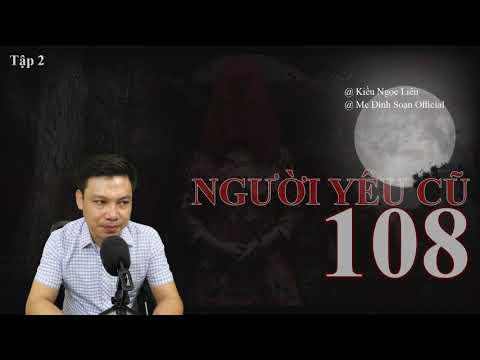 [RỢN -Tập 2] Người yêu cũ thứ 108 - Truyện ma Đình Soạn mới nhất 2020