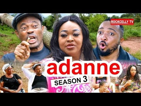 ADANNE SEASON 3 [New Movie] HD| 2019 NOLLYWOOD MOVIES