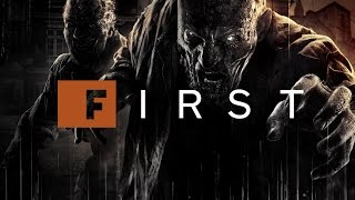 Dying Light: The First 15 Minutes - IGN First