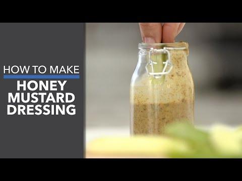 How to Make Honey Mustard Dressing