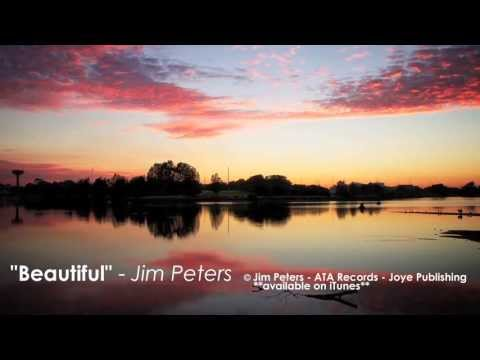 Beautiful - Jim Peters | Australian Christian Music