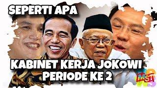 Video Akan Seperti Apa Susunan Kabinet Kerja Periode Ke-2 Jokowi – Ma'ruf Amin? MP3, 3GP, MP4, WEBM, AVI, FLV Juni 2019