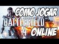 Como Jogar Battlefield 4 Online Bf4 Tutorial Basico E D