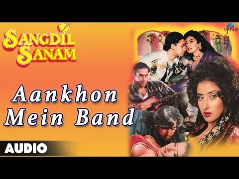 Video Sangdil Sanam : Aankhon Mein Band Kar Loon Full Audio Song | Salman Khan, Manisha Koirala | download in MP3, 3GP, MP4, WEBM, AVI, FLV January 2017