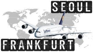 A380 Flight Timelapse from Seoul (ICN) to Frankfurt (8630km)!