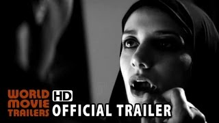 Nonton A Girl Walks Home Alone At Night Official Trailer  1  2014  Hd Film Subtitle Indonesia Streaming Movie Download