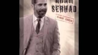 Aram Serhad - Çavşin - 2014