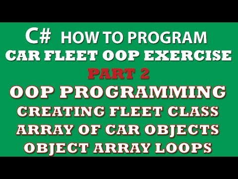 C# Programming Challenge: OOP Principles Part 2 – Creating Fleet Class, Array of Car objects, C# Array of Objects