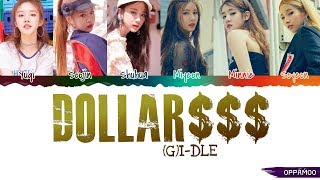 Video (G)I-DLE ((여자)아이들) - 'DALLA / DOLLAR (달라) $$$' Lyrics (Color Coded Han-Rom) MP3, 3GP, MP4, WEBM, AVI, FLV Januari 2019