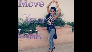 Move your Lakk..Diljit Dosanjh.. Sonakshi Sinha...Badshah..(Noor) Dance