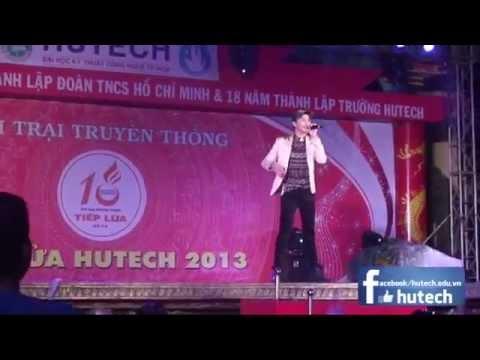 Noo Phước Thịnh – Anh Sẽ Quên | HỘI TRẠI HUTECH 2013