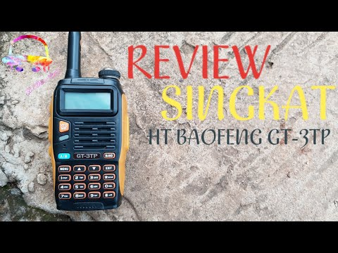 REVIEW SINGKAT HT BAOFENG GT-3TP MARK III BY. RADIO REVIEW