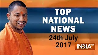 Download Video Top National News | 24th July, 2017 | 5:00 PM - India TV MP3 3GP MP4
