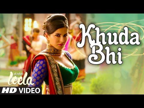 khuda-bhi-video-song-sunny-leone-mohit-chauhan-ek-paheli-leela