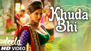 'Khuda Bhi' – Ek Paheli Leela (Video Song) | Sunny Leone