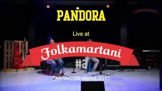 Video Pandora -  Asu-Aku Sungguh | live di FOLKAMARTANI #2 MP3, 3GP, MP4, WEBM, AVI, FLV Juni 2018