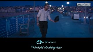 [Lyrics+Vietsub] City of Stars - Ryan Gosling & Emma Stone   La La Land Soundtrack (2016)