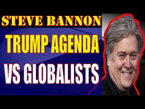 Steve Bannon ❤ Trump agenda vs Globalists + More,December 07,2017