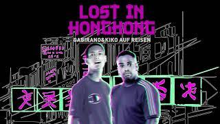 LOST IN HONGKONG erster Teil   Gabirano & Kiko