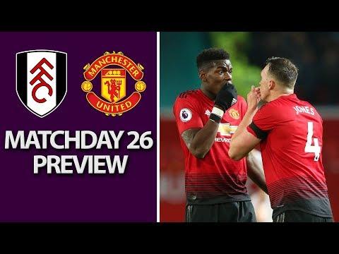 Video: Fulham v. Manchester United | PREMIER LEAGUE MATCH PREVIEW | 2/9/19 | NBC Sports