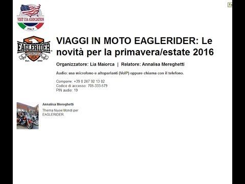 Video VIAGGI IN MOTO Eaglerider: Le novità per la primavera/estate 2016 (28/1/2016)