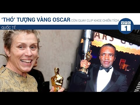 """""""Thó"""" tượng vàng Oscar còn quay clip khoe chiến tích   VTC1 - Thời lượng: 56 giây."""