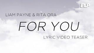 Video Liam Payne - For You feat. Rita Ora (Lyric Video Teaser) | Fifty Shades Freed MP3, 3GP, MP4, WEBM, AVI, FLV Januari 2018