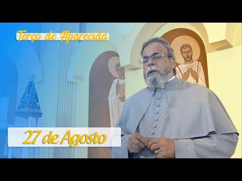 Terço de Aparecida com Pe. Antonio Maria – 27 de Agosto de 2020