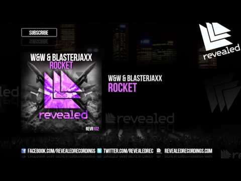 rocket - W&W & Blasterjaxx - Rocket Download on iTunes: http://bit.ly/Rocket-iTunes Download on Beatport: http://bit.ly/RocketBP Stream on Spotify: http://spoti.fi/1m...