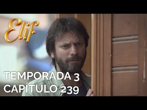 Elif Capítulo 652   Temporada 3 Capítulo 239