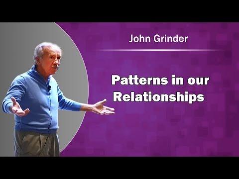 John Grinder NLP - Patterns in our Relationships